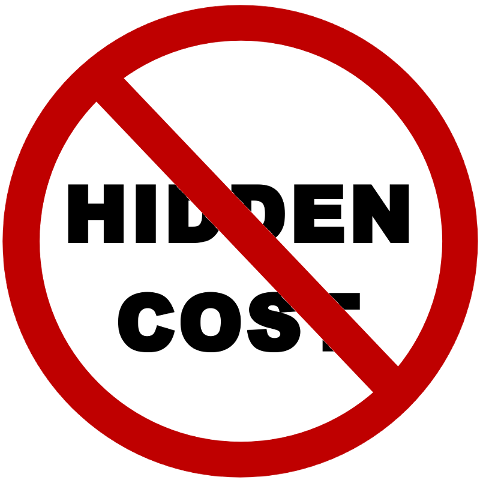There will be no hidden cost